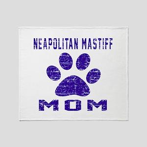 Neapolitan Mastiff Mom Designs Throw Blanket