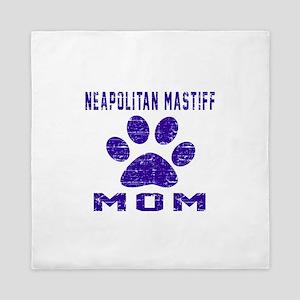 Neapolitan Mastiff Mom Designs Queen Duvet