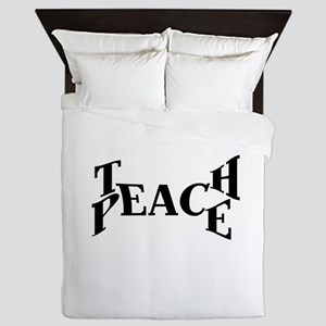Teach Peace Queen Duvet