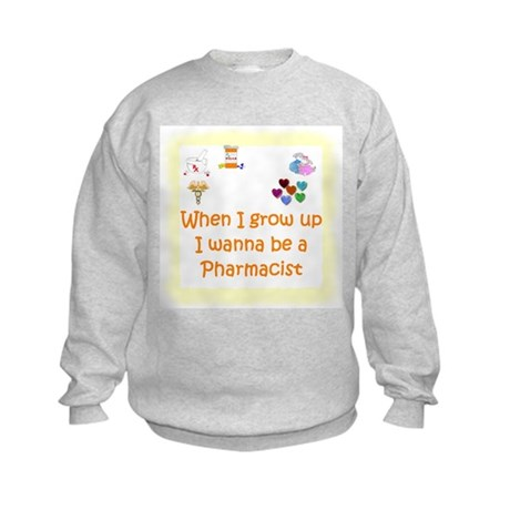 I Wanna Be A Pharmacist Kids Sweatshirt