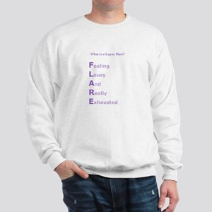 WHAT IS A LUPUS FLARE?  Sweatshirt