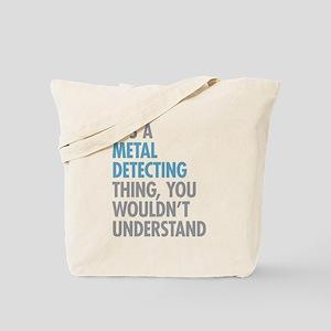 Metal Detecting Thing Tote Bag