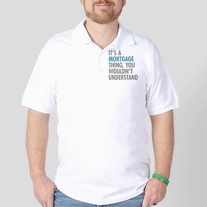 Mortgage Thing Golf Shirt