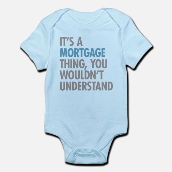 Mortgage Thing Body Suit
