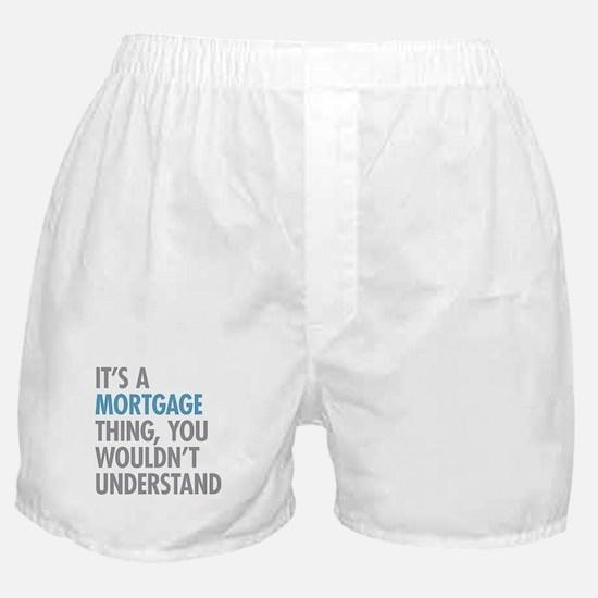 Mortgage Thing Boxer Shorts
