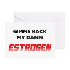 Damn Estrogen Menopause Greeting Card
