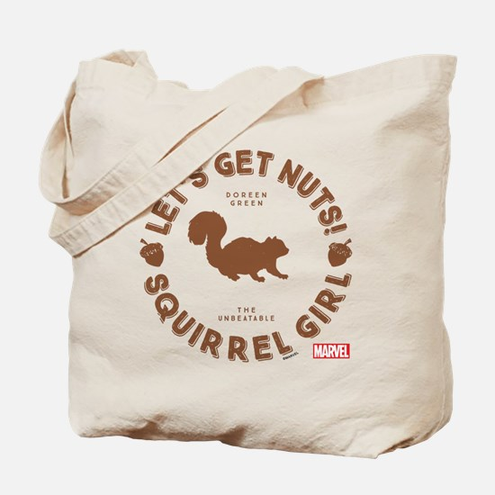 Squirrel Girl Let's Get Nuts Tote Bag