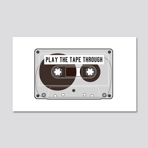 Play the Tape 20x12 Wall Decal