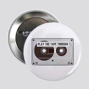 """Play the Tape 2.25"""" Button (10 pack)"""
