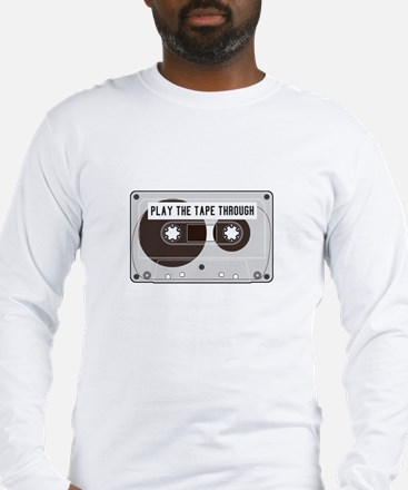 Play the Tape Long Sleeve T-Shirt