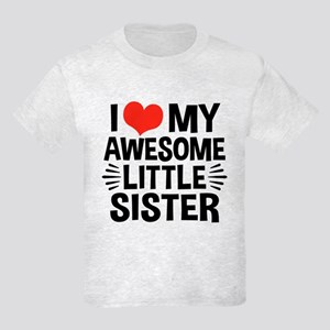 I Love My Awesome Little Sister Kids Light T-Shirt