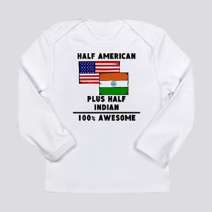 Half Indian 100% Awesome Long Sleeve T-Shirt
