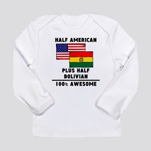 Half Bolivian 100% Awesome Long Sleeve T-Shirt