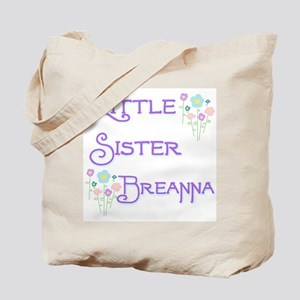 Little Sister Breanna Tote Bag