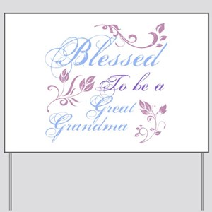 Blessed To Be A Great Grandma Yard Sign