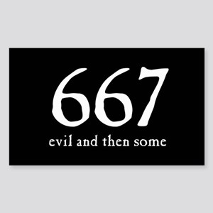 667 Evil and Then Some Rectangle Sticker