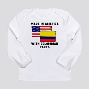 Made In America With Colombian Parts Long Sleeve T