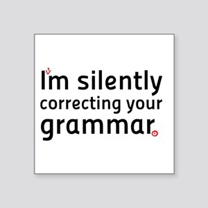 Im silently correcting your grammar Sticker