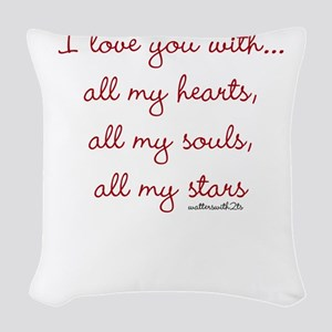 I love you with all my hearts, souls, stars Woven