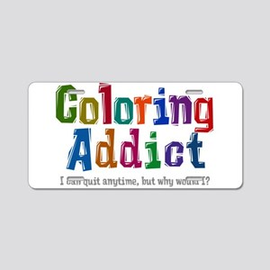 Coloring Addict Aluminum License Plate