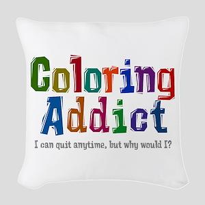 Coloring Addict Woven Throw Pillow