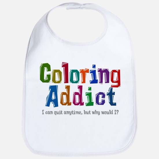 Coloring Addict Bib