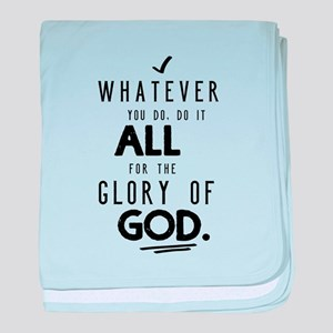 Do it All for the Glory of God baby blanket
