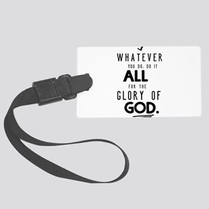 Do it All for the Glory of God Large Luggage Tag