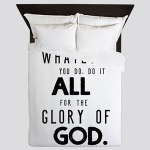 Do it All for the Glory of God Queen Duvet
