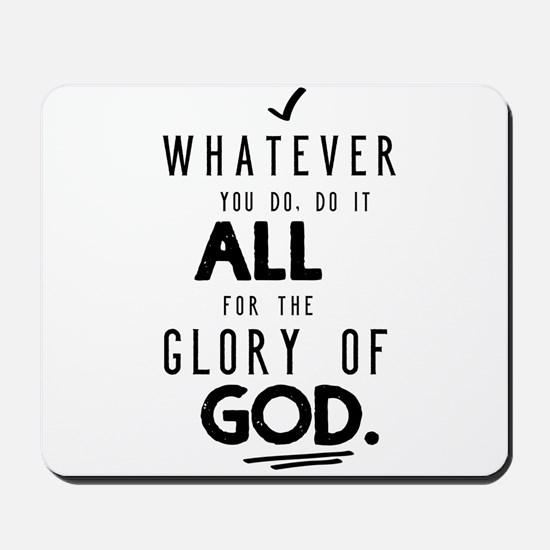 Do it All for the Glory of God Mousepad