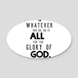 Do it All for the Glory of God Oval Car Magnet