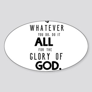 Do it All for the Glory of God Sticker (Oval)