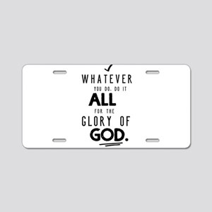 Do it All for the Glory of Aluminum License Plate