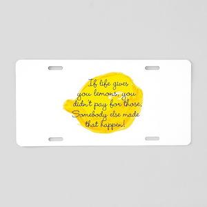 If Life Gives You Lemons... Aluminum License Plate