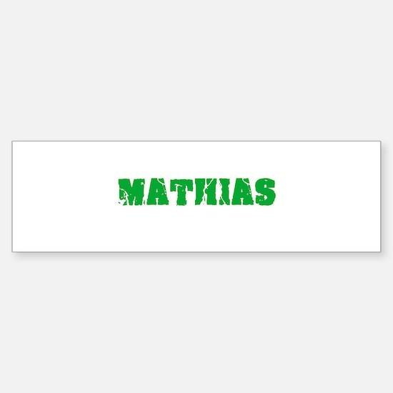 Mathias Name Weathered Green Design Bumper Bumper Bumper Sticker