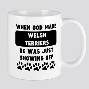When God Made Welsh Terriers Mugs