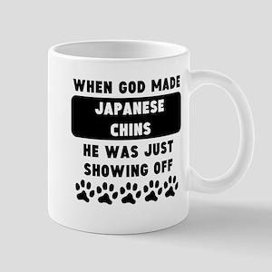 When God Made Japanese Chins Mugs