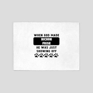 When God Made Bichon Frises 5'x7'Area Rug