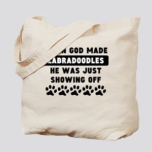 When God Made Labradoodles Tote Bag