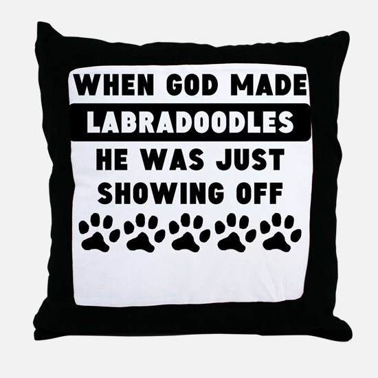 When God Made Labradoodles Throw Pillow