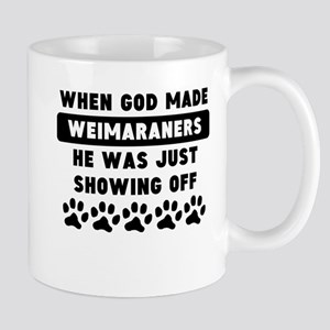 When God Made Weimaraners Mugs