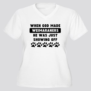 When God Made Weimaraners Plus Size T-Shirt