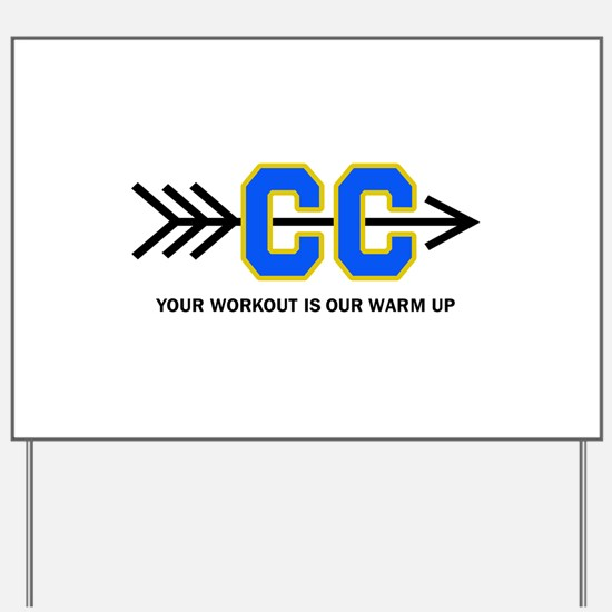 YOUR WORKOUT APPLIQUE Yard Sign