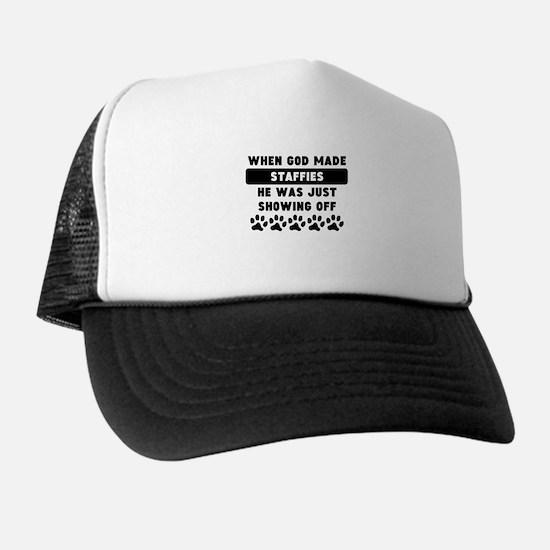 When God Made Staffies Trucker Hat