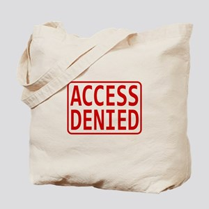 Access Denied Tote Bag