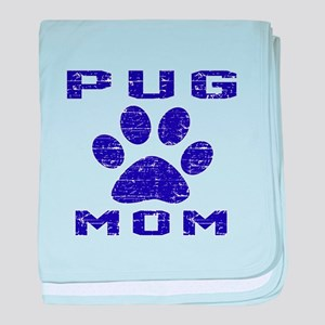 Pug mom designs baby blanket