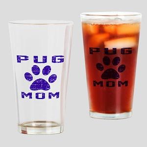 Pug mom designs Drinking Glass