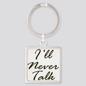 Never Talk Keychains