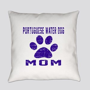 Portuguese Water Dog mom designs Everyday Pillow