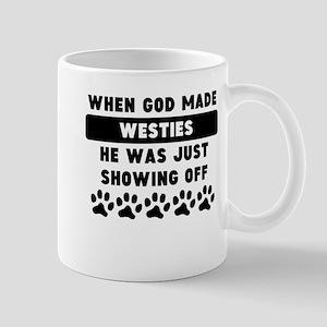 When God Made Westies Mugs